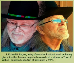 """Mike Rogers says he is """"no longer to be considered a witness to Travis Walton's supposed UFO abduction"""" Mikerogersstepsback"""